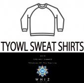 TYOWL SWEAT SHIRTS