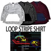 LOOP STRIPE SHIRT