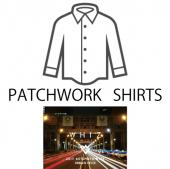 PATCHWORK SHIRTS