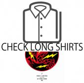 CHECK LONG SHIRTS