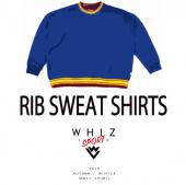 RIB SWEAT SHIRTS