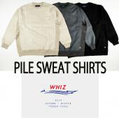PILE SWEAT SHIRTS